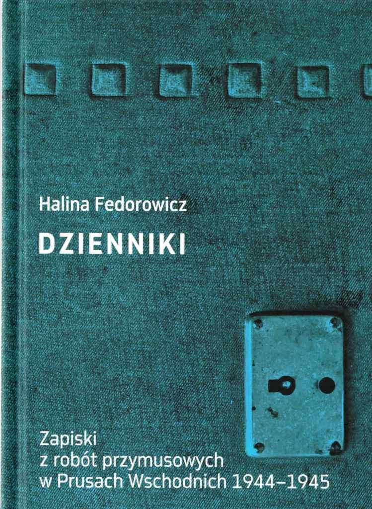 okładka Dzienniki. Zapiski z robót przymusowych w Prusach Wschodnich 1944-1945
