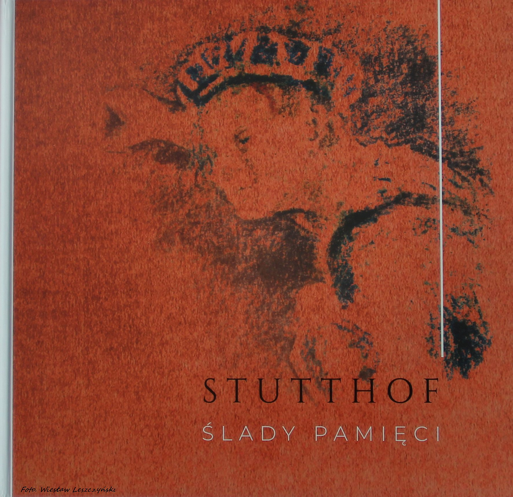 okładka Stutthof. Ślady Pamięci.