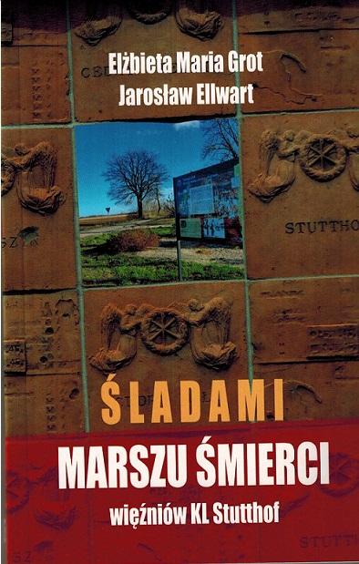okładka Śladami Marszu Śmierci więźniów KL Stutthof