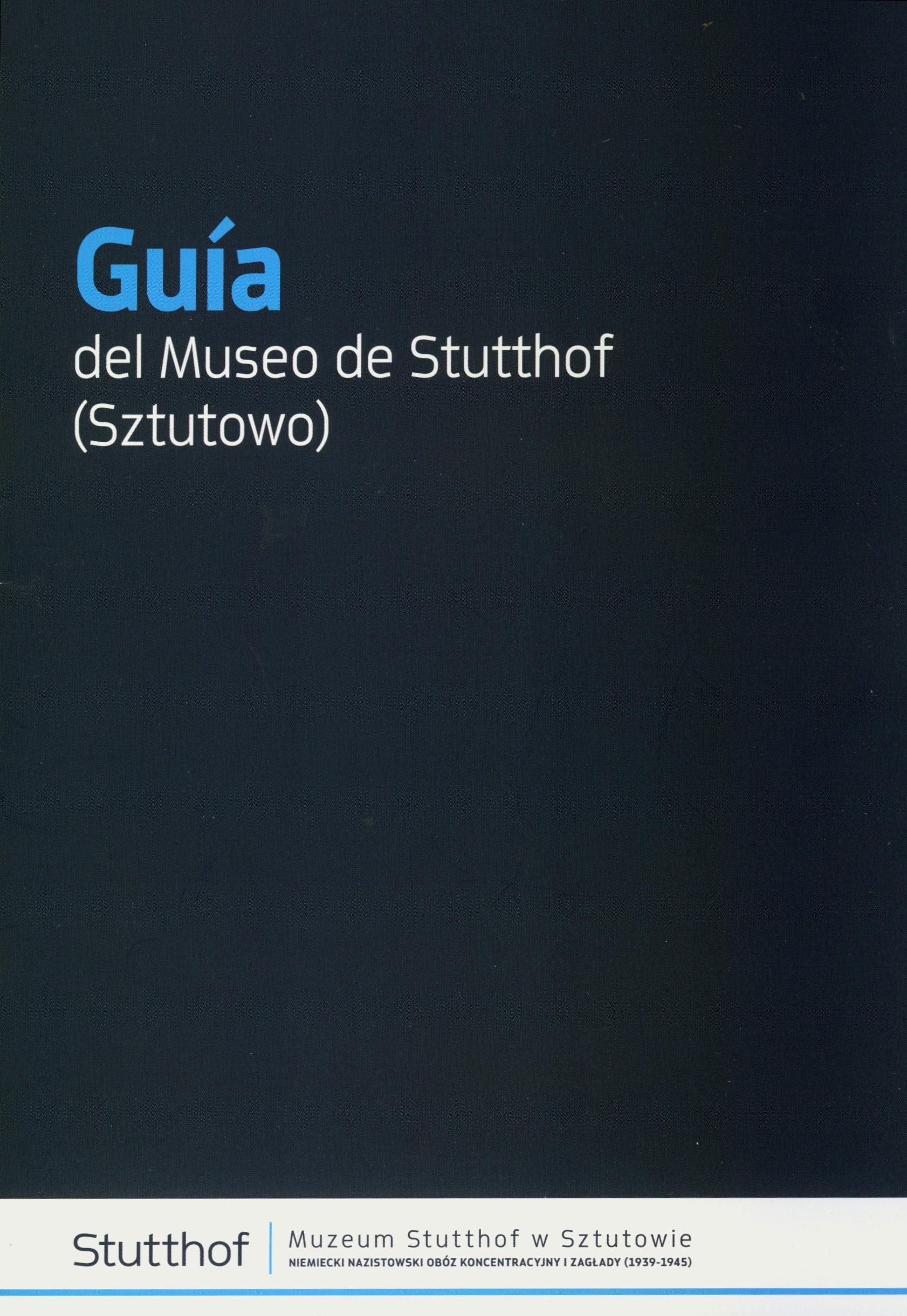 okładka Guia del Museo de Stutthof /Przewodnik po Muzeum